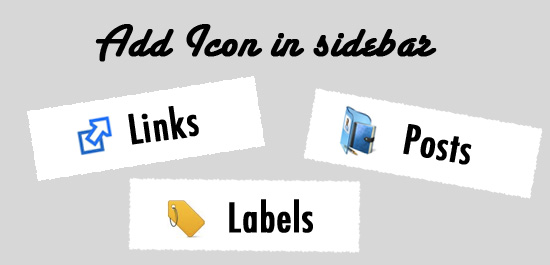 add icon to sidebar How to Customize Your Sidebar Widget in Blogger (Blogspot)